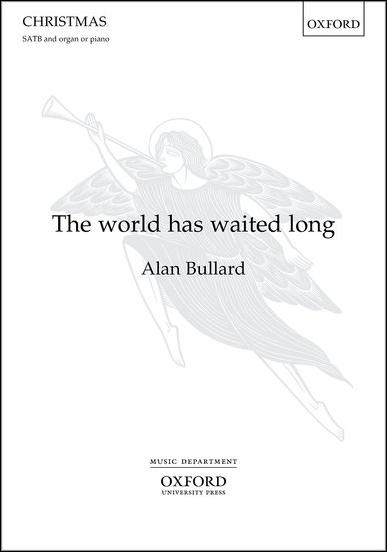 The World Has Waited Long