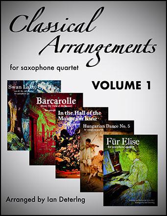 Classical Arrangements (Saxophone Quartet) Volume I