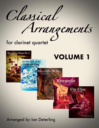 Classical Arrangements (Clarinet Quartet) Volume 1