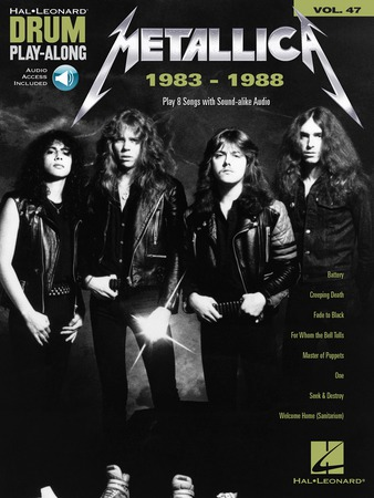 Drum Play-Along #47 Metallica: 1983 - 1988