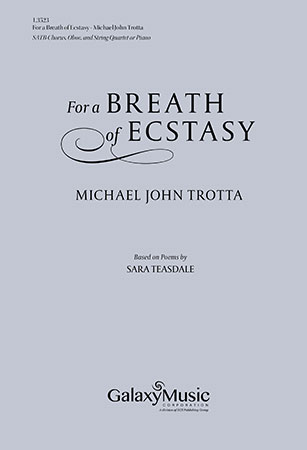 For a Breath of Ecstasy