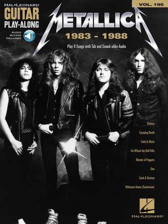 Guitar Play-Along, Vol. 195: Metallica 1983-1988