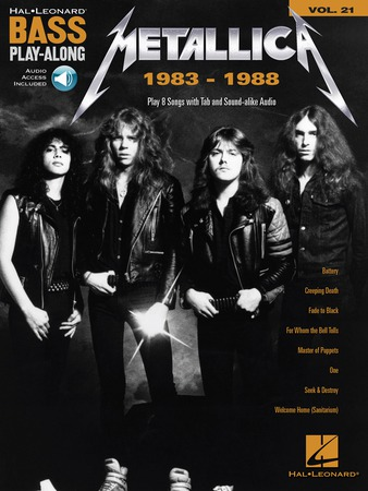 Bass Play-Along, Vol. 21: Metallica 1983-1988