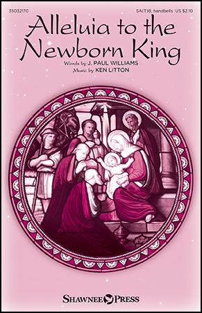 Alleluia to the Newborn King