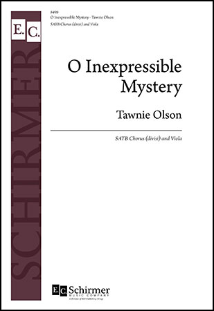 O Inexpressible Mystery