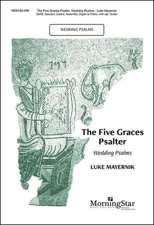 The Five Graces Psalter : Wedding Psalms