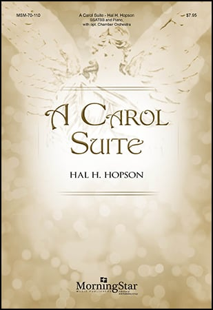 a carol suite arr hal h hopson - Christmas Cantatas For Small Choirs