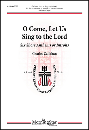 O Come, Let Us Sing to the Lord