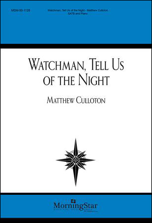 Watchman Tell Us of the Night