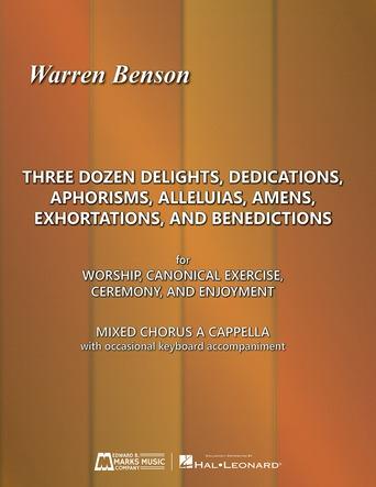 Three Dozen Delights, Dedications, Aphorisms, Alleluias, Amens, Exhortations and Benedictions