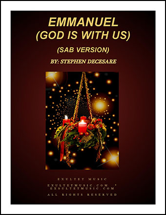 Emmanuel (God Is With Us) - A Christmas Cantata