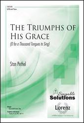 The Triumphs of His Grace