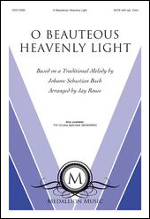 O Beauteous Heavenly Light