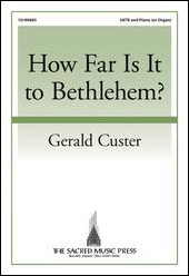 How Far Is It to Bethlehem?