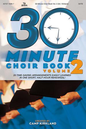The 30 Minute Choir Book #2