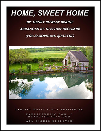 Home, Sweet Home (Saxophone Quartet) Thumbnail