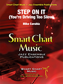 Step on It (You're Drivin' Too Slow) jazz sheet music cover