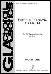 Forth in Thy Name, O Lord, I Go