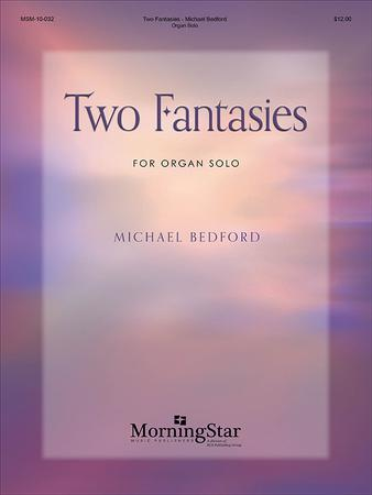 Two Fantasies for Organ