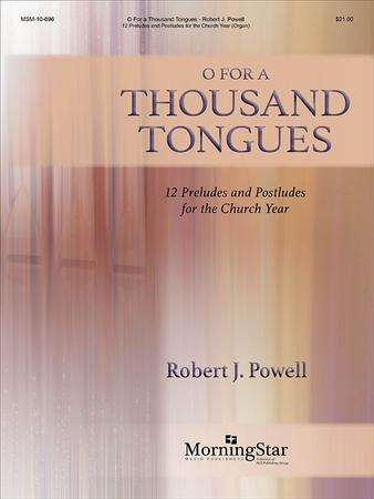 O, For a Thousand Tongues