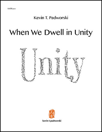 When We Dwell in Unity