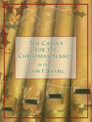 Ten Carols for the Christmas Season