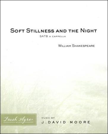 Soft Stillness and the Night