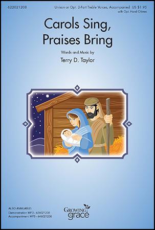 Carols Sing Praises Bring