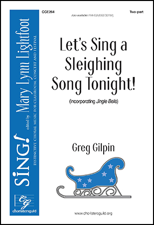 Let's Sing a Sleighing Song Tonight!