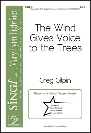 The Wind Gives Voice to the Trees