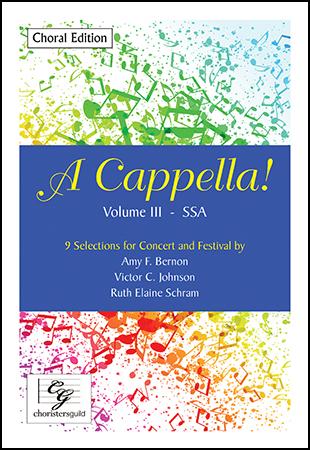 A Cappella! Volume III - SSA