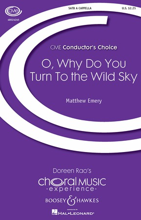 O, Why Do You Turn To The Wild Sky