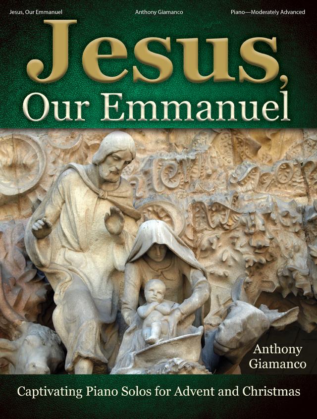 Jesus, Our Emmanuel