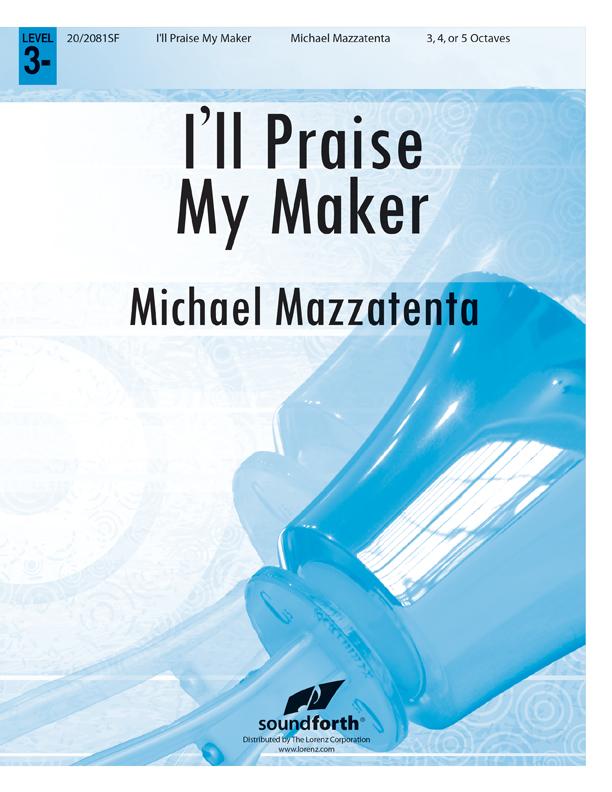 I'll Praise My Maker