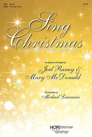 sing christmas arr joel raney mary mcdonald - Christmas Cantatas For Small Choirs