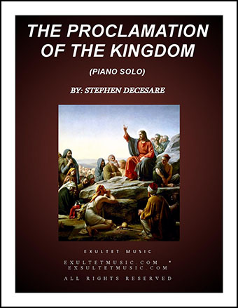 The Proclamation Of The Kingdom
