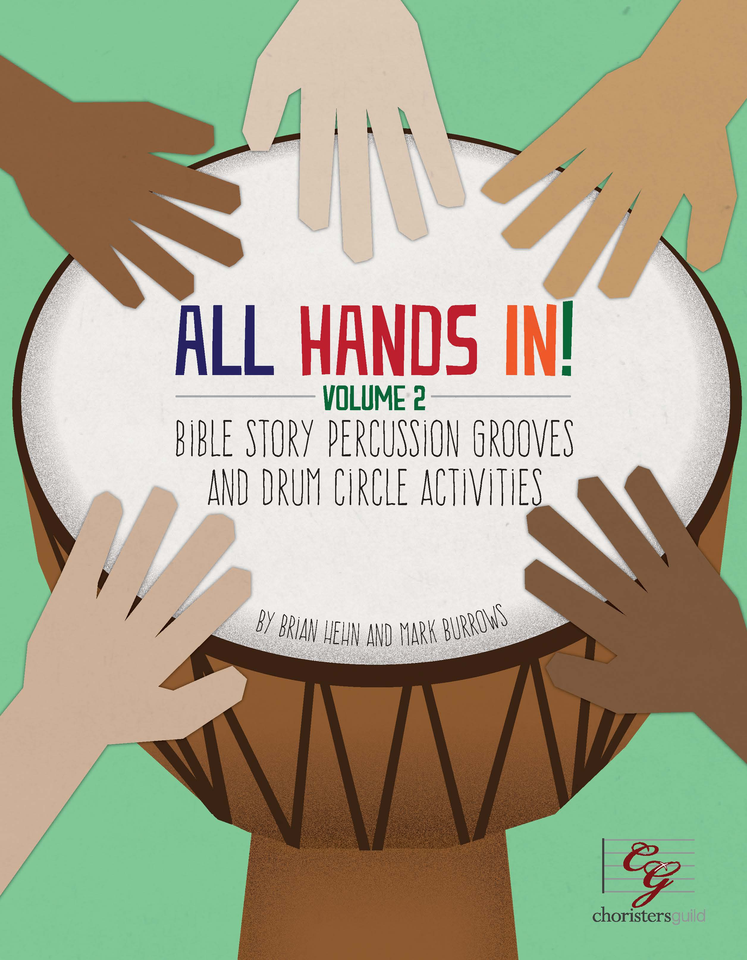 All Hands In : Drumming the Biblical Narrative Vol. 2