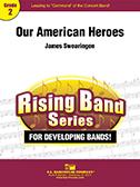 Our American Heroes