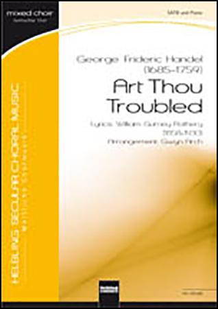 Art Thou Troubled
