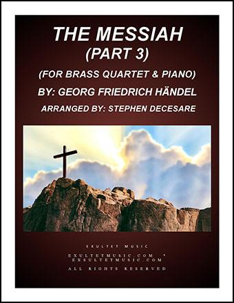 Messiah - Part 3 (for Brass Ensemble)