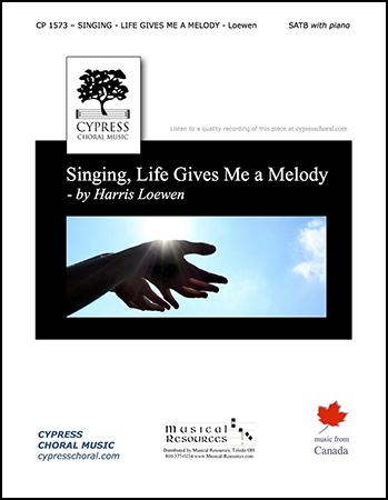 Singing, Life Gives Me a Melody