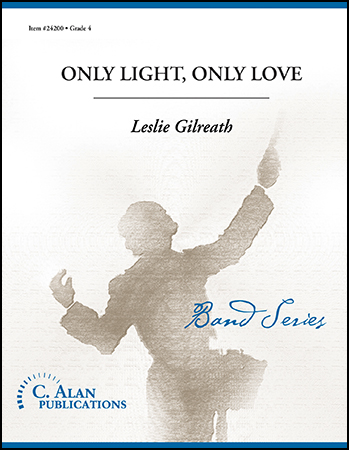 Only Light, Only Love