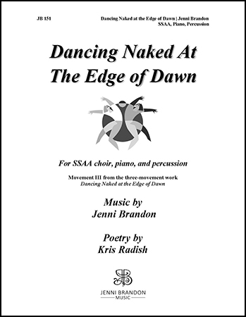 Dancing Naked at the Edge of Dawn