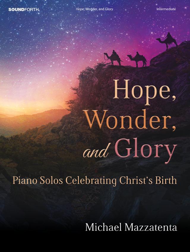 Hope, Wonder, and Glory
