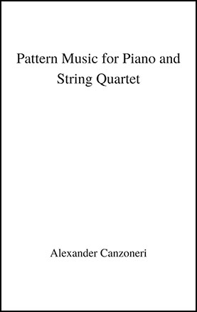 Pattern Music for String Quartet and Piano