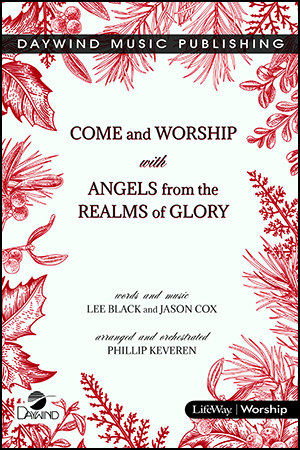 Come and Worship with Angels -with- Angels from the Realms of Glory
