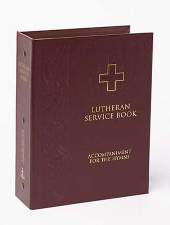 Lutheran Service Book : Hymn Accomaniment Edition