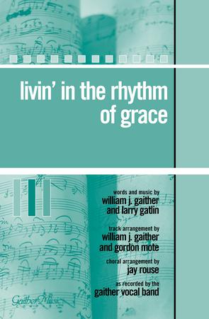Livin' in the Rhythm of Grace