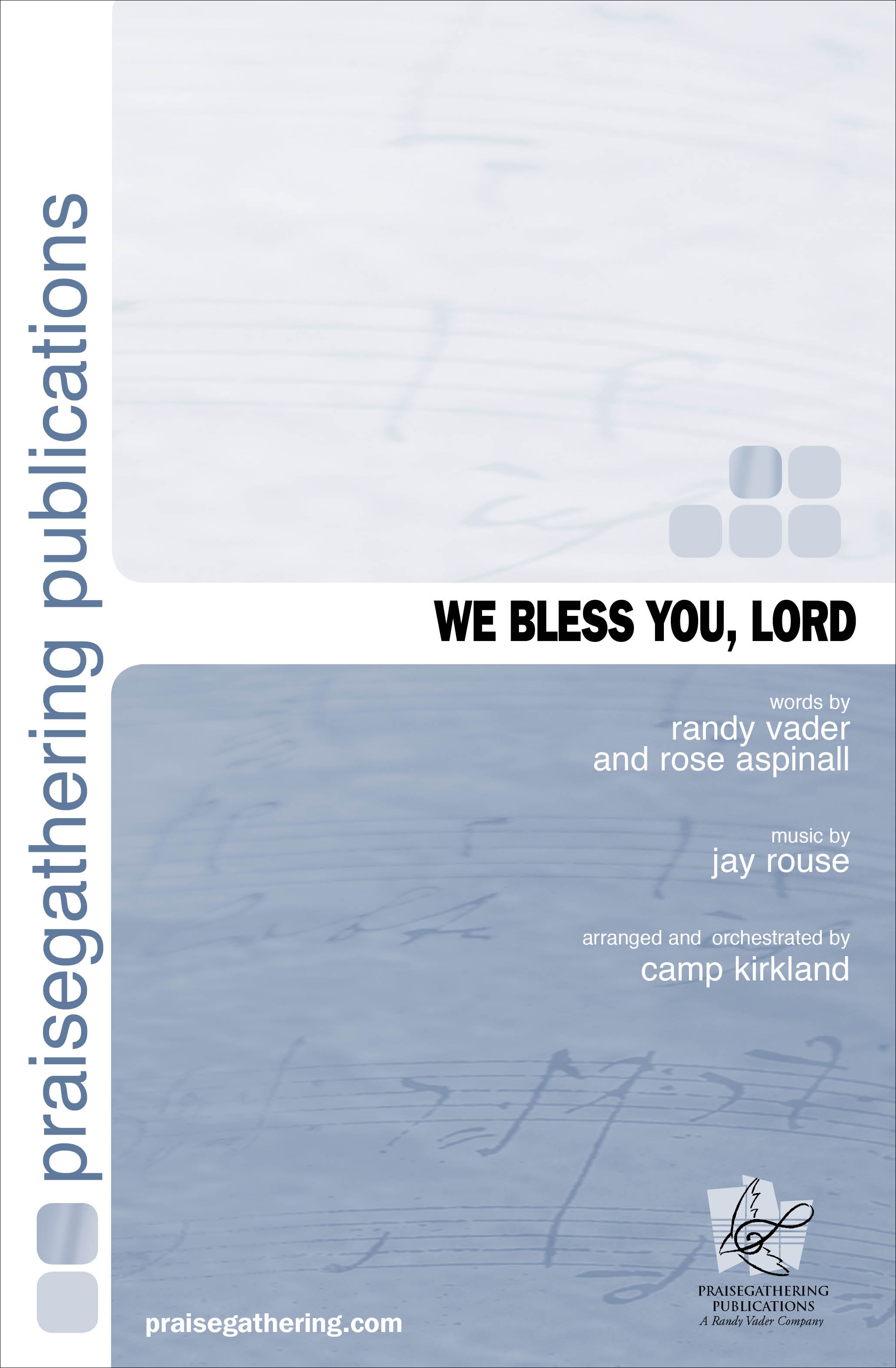 We Bless You Lord