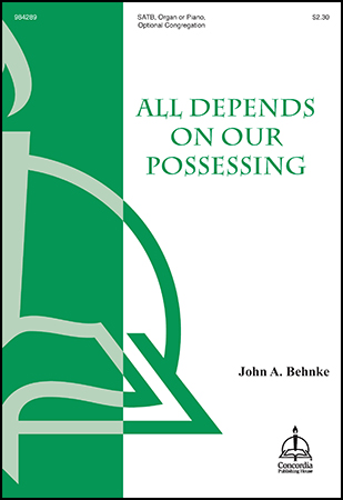 All Depends on Our Possessing